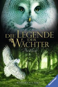 Die Legende der Wächter 08: Die Flucht