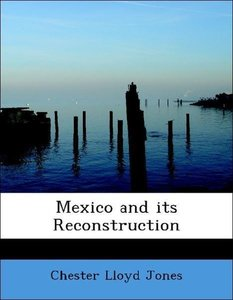 Mexico and its Reconstruction