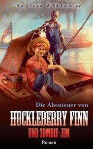 Die Abenteuer von Huckleberry Finn und Zombie-Jim