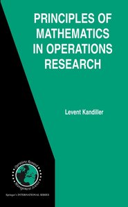 Principles of Mathematics in Operations Research