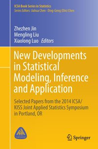 New Developments in Statistical Modeling, Inference and Applicat