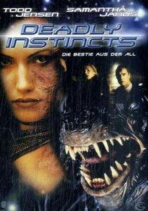 Matthews, P: Deadly Instincts - Die Bestie aus dem All