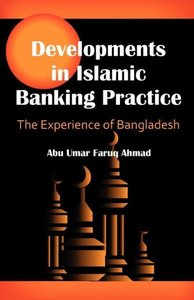 Developments in Islamic Banking Practice