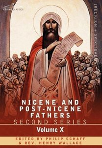 Nicene and Post-Nicene Fathers