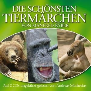 Die schönsten Tiermärchen von Manfred Kyber