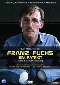 Franz Fuchs-Ein Patriot