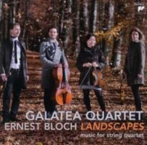 Bloch: Landscapes-Works For String Quartet