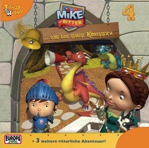 Mike, der Ritter 04 und das ruhige Königreich
