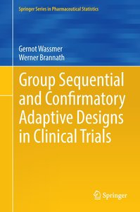 Group Sequential and Confirmatory Adaptive Designs in Clinical T