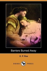 Barriers Burned Away (Dodo Press)