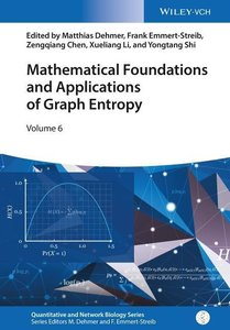 Mathematical Foundations and Applications of Graph Entropy
