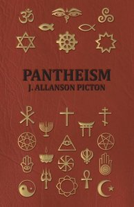 Pantheism - Its Story and Significance