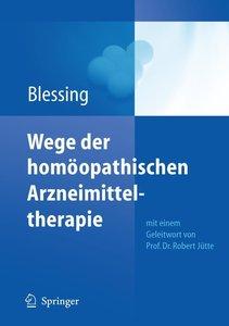 Wege der homöpathischen Arzneimitteltherapie