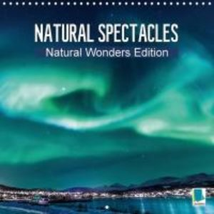 Natural Wonders Edition - Natural spectacles (Wall Calendar 2015