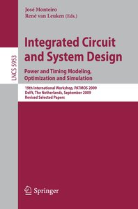 Integrated Circuit and System Design: Power and Timing Modeling,