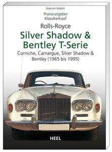 Praxisratgeber Klassikerkauf Rolls-Royce Silver Shadow, Bentley