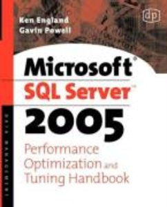Microsoft SQL Server Yukon Performance Optimization and Tuning H