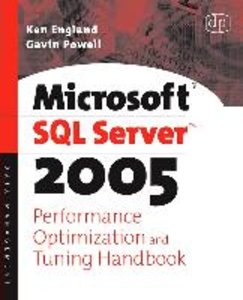 Microsoft SQL Server Yukon Performance Optimization and Tuning H