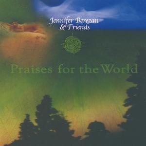Praises Of The World
