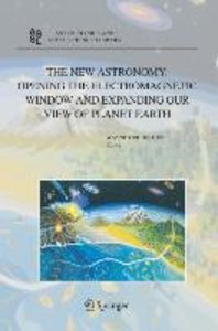 The New Astronomy: Opening the Electromagnetic Window and Expand