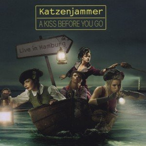 A Kiss Before You Go - Live In Hamburg CD + DVD