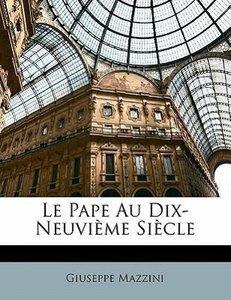 Le Pape Au Dix-Neuvième Siècle
