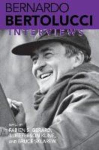 Bernardo Bertolucci: Interviews