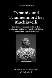 Tyrannis und Tyrannenmord bei Machiavelli