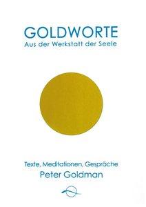 Goldworte - Aus der Werkstatt der Seele
