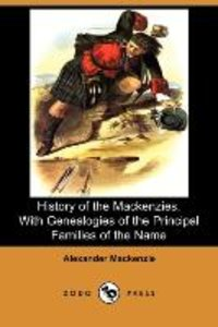 History of the Mackenzies, with Genealogies of the Principal Fam
