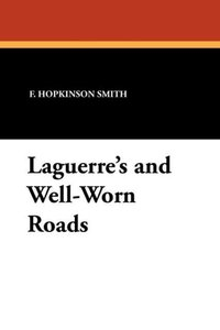 Laguerre's and Well-Worn Roads