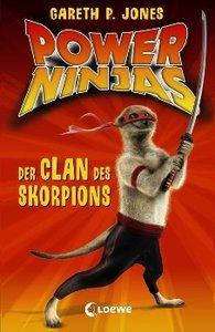 Power Ninjas 01. Der Clan des Skorpions