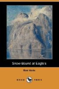 SNOW-BOUND AT EAGLES (DODO PRE