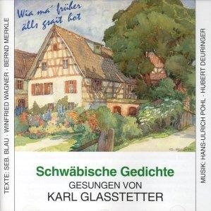 Schwäbische Gedichte Gesungen Von Karl Glasstetter