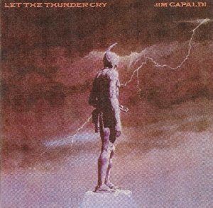 Capaldi, J: Let The Thunder Cry (Exp.+Rem.Ed.)
