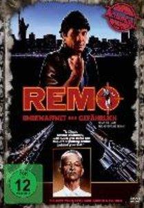Remo - Unbewaffnet und gefährlich