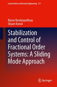 Stabilization and Control of Fractional Order Systems: A Sliding