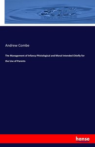 The Management of Infancy Phisiological and Moral Intended Chief