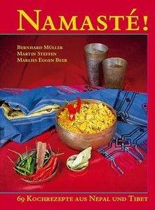 Namasté - 69 Kochrezepte aus Nepal und Tibet