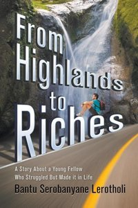 From Highlands to Riches