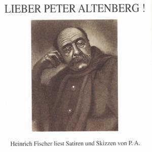 Lieber Peter Altenberg