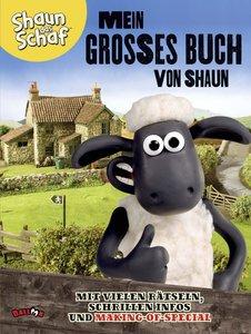 Shaun das Schaf - Mein großes Buch von Shaun