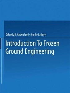 An Introduction to Frozen Ground Engineering