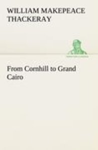 From Cornhill to Grand Cairo