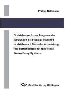 Vortriebssynchrone Prognose der Setzungen bei Flüssigkeitsschild