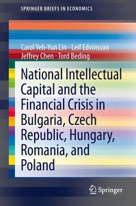National Intellectual Capital and the Financial Crisis in Bulgar