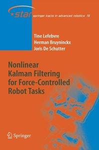 Nonlinear Kalman Filtering for Force-Controlled Robot Tasks