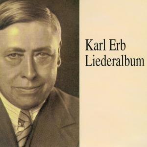 Karl Erb Liederalbum