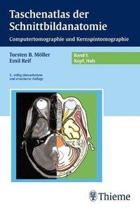 Taschenatlas der Schnittbildanatomie 1. Kopf, Hals