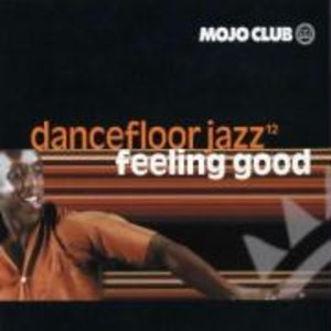 Mojo Club Vol.12-Feeling Good